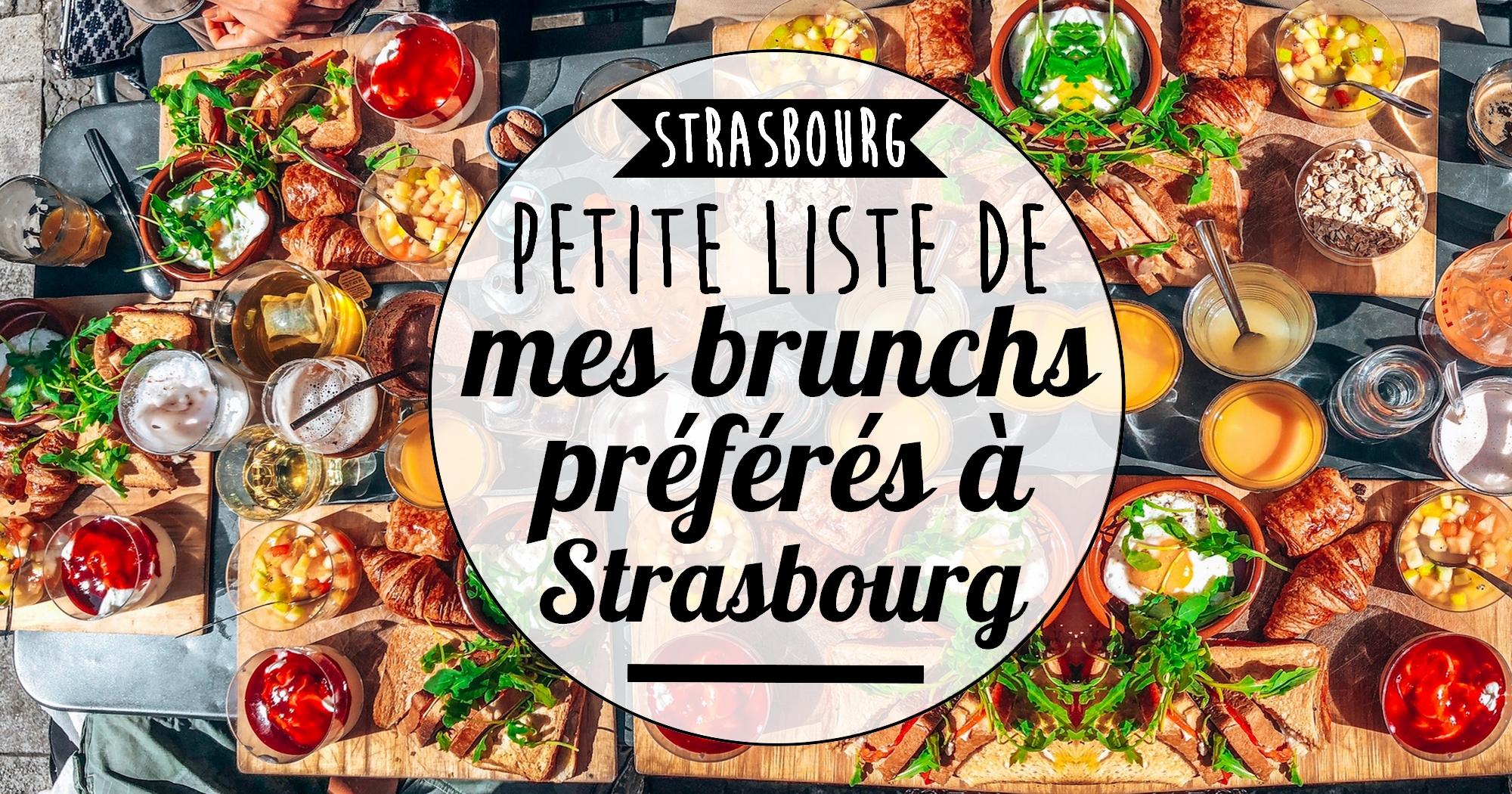Liste de mes brunchs préférés à Strasbourg (samedi et dimanche)