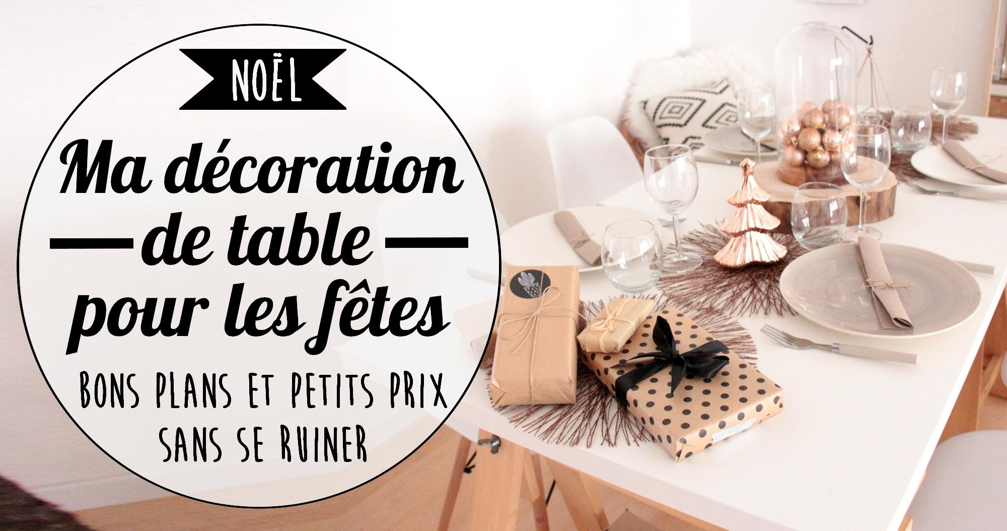 Noël : idée de décoration de table de fête à petits prix