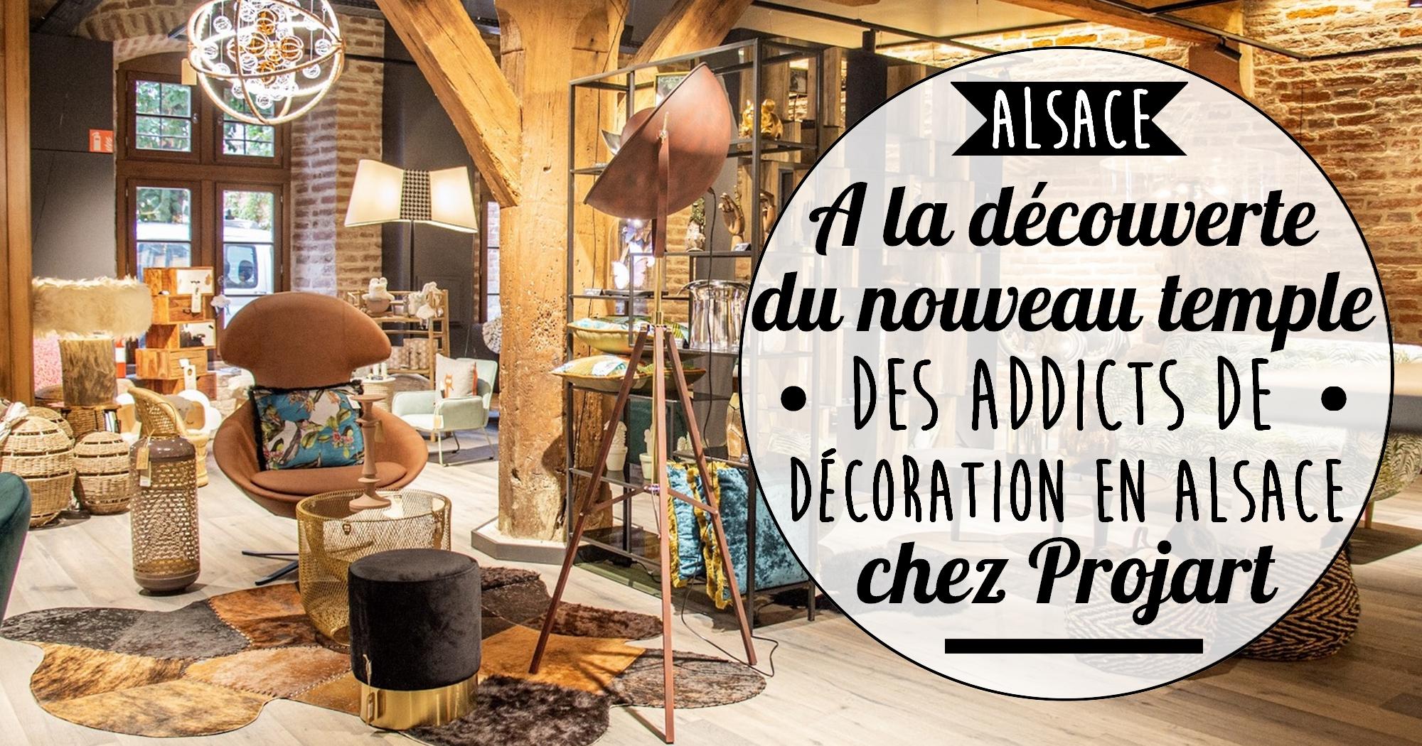 A la découverte du nouveau temple des addicts de décoration en Alsace
