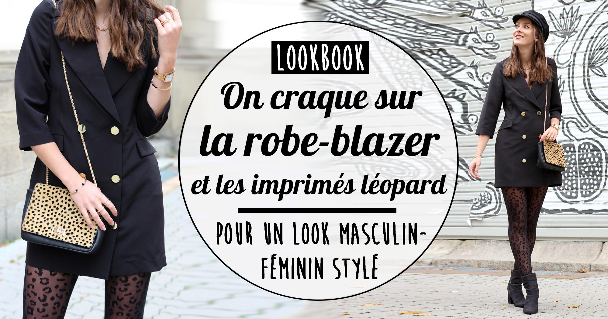 Look masculin féminin : la robe blazer et l'imprimé léopard