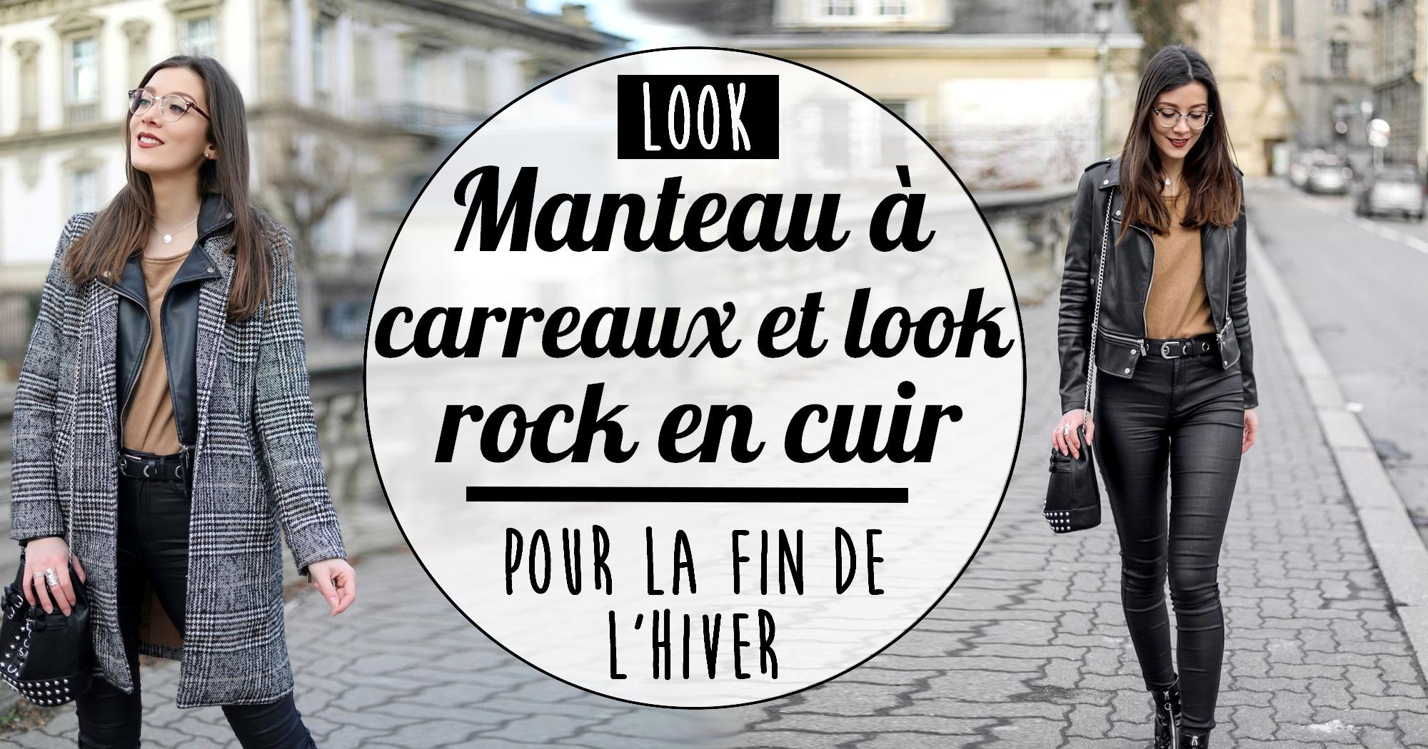 Look : associer le manteau à carreaux et un style rock pour la fin de l'hiver