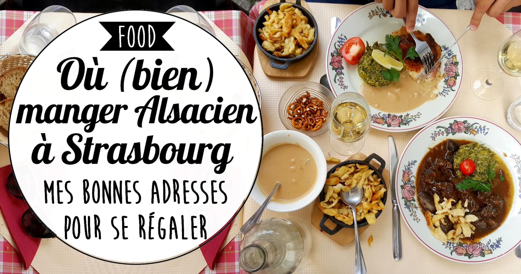 Restaurants : où bien manger Alsacien à Strasbourg ?