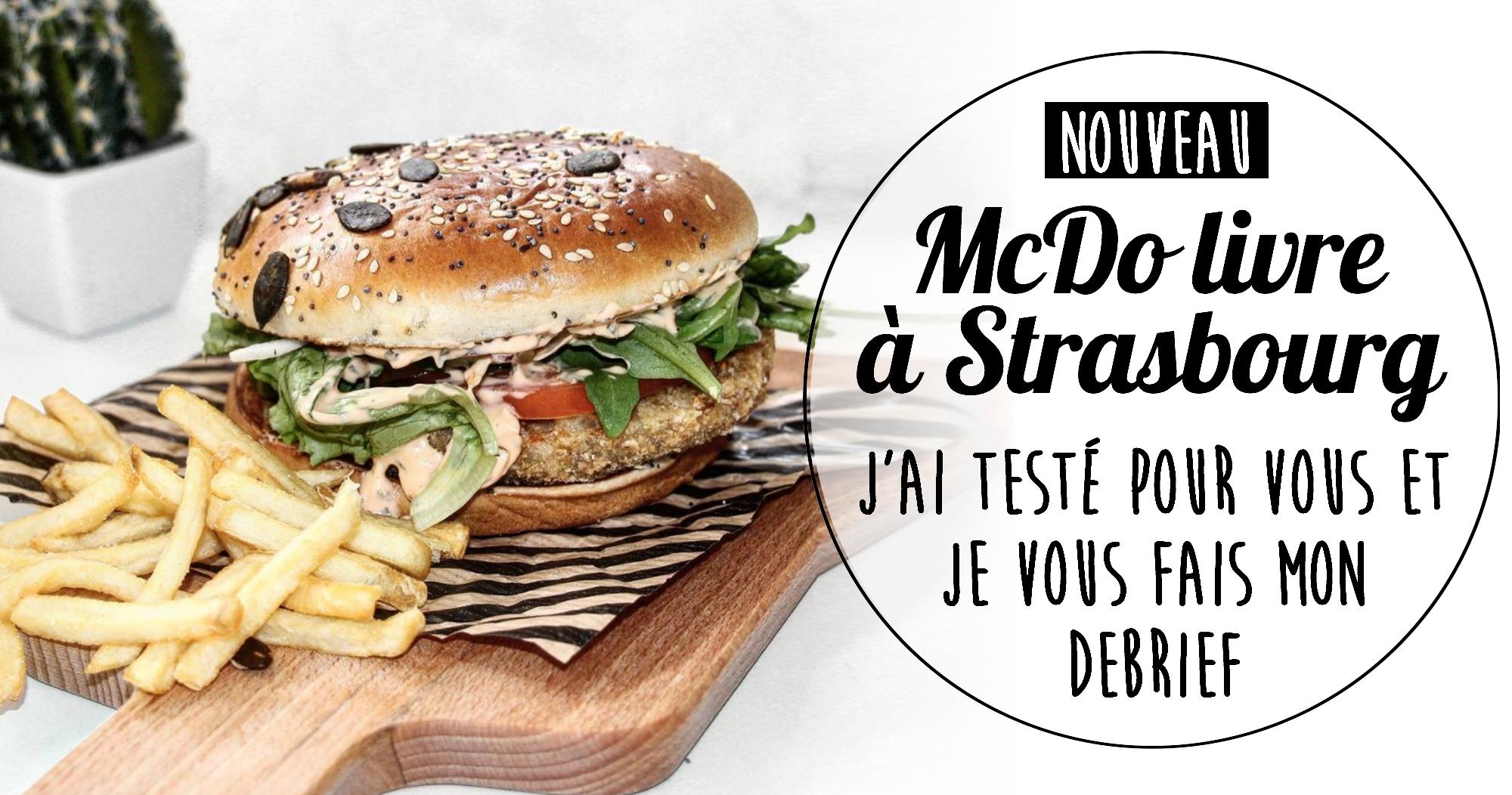 Nouveau : McDo livre à Strasbourg et j'ai testé pour vous