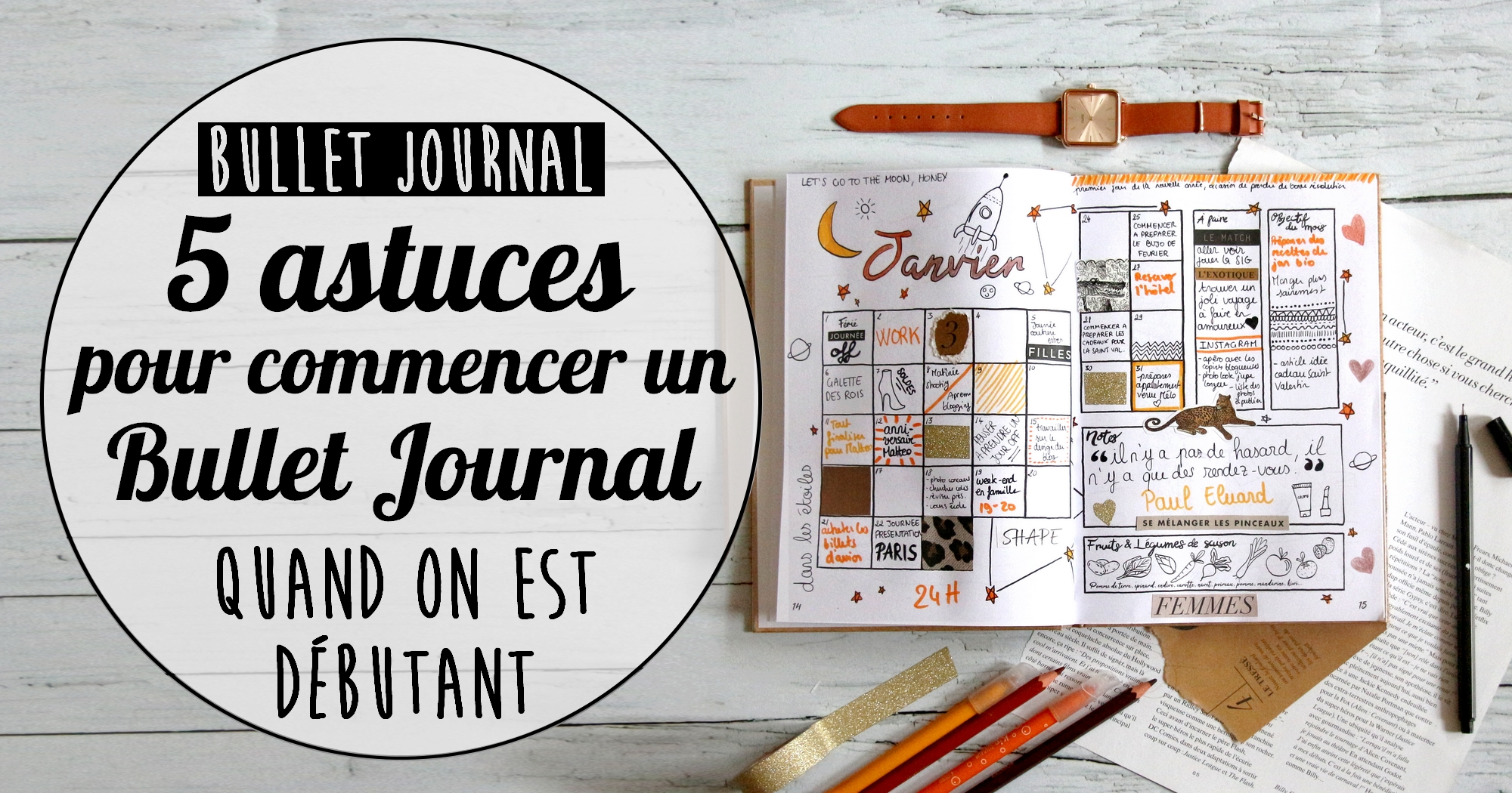 BuJo : 5 astuces indispensables pour commencer un Bullet Journal quand on débute