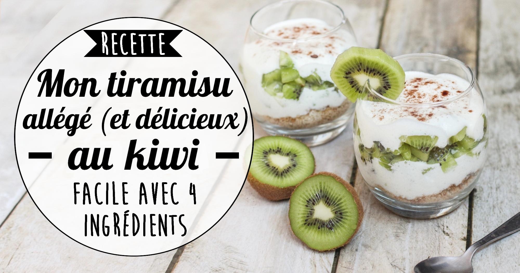 Recette rapide avec 4 ingrédients : le tiramisu allégé aux kiwis