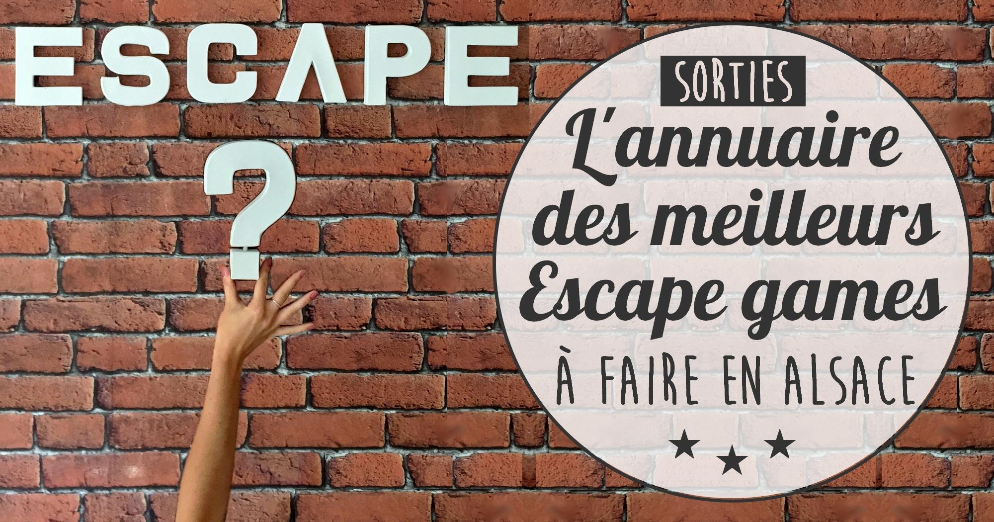 L'annuaire des Escape Games en Alsace